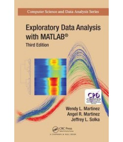 Exploratory Data Analysis with MATLAB, Third Edition  (English, Hardcover, Wendy L Martinez)