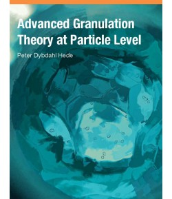 advanced granulation theory at particle level By - peter Dybdahl  hede