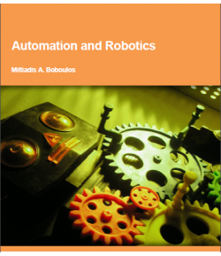 Automation and Robotics by Dr. Miltiadis A. Boboulos