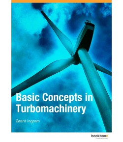 Basic Concepts in Turbomachinery-Grant ingram