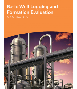Basic well logging and formation evaluation - Dr . JurgenSchon
