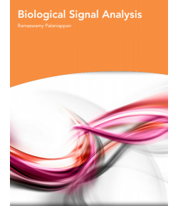 Biological Signal Analysis -Ramaswamy Palaniappan