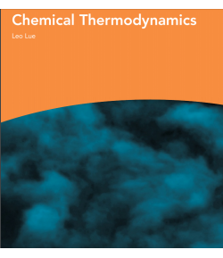 Chemical Thermodynamics -  Leo Lue