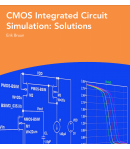 CMOS Integrated circuit simulation solutions -Erik Bruun