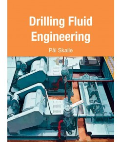 Drilling Fluid Engineering