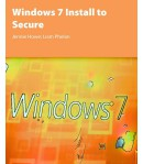 Windows 7 Install to Secure