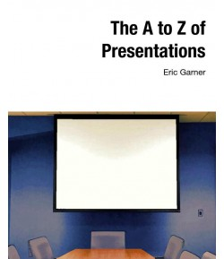 The A to Z of Presentations