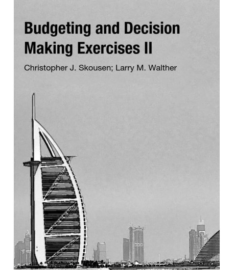 Budgeting and Decision Making Exercises II